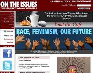 Race, Feminism, Our Future, 2009 Fall edition of On The Issues Magazine Online