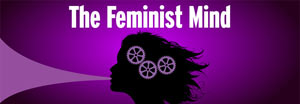 The Feminist Mind, 2010 Spring Edition of On The Issues Magazine Online